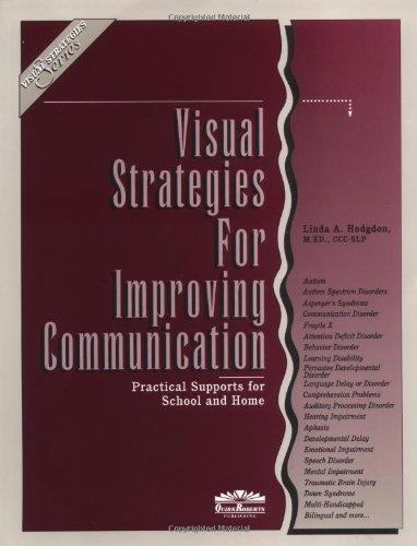 9780961678616: Visual Strategies for Improving Communication : Practical Supports for School & Home