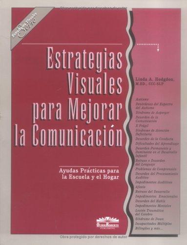 9780961678647: estrategias visuales para mejorar la comunicacion. ayudas prycticas para la escu