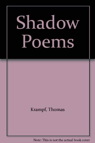Shadow Poems [Signed]: Krampf, Thomas