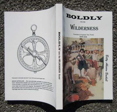 Boldly Into the Wilderness: Buckell, Betty Ahearn