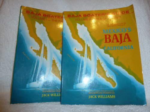 Baja Boater's Guide: Vol I : The: Williams, Jack