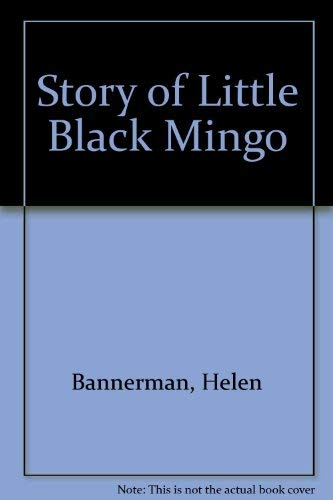 Story of Little Black Mingo: Bannerman, Helen