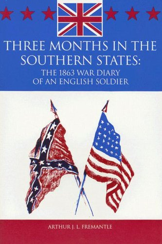 9780961684471: Three Months in the Southern States: The 1863 War Diary of an English Soldier: April-June 1863