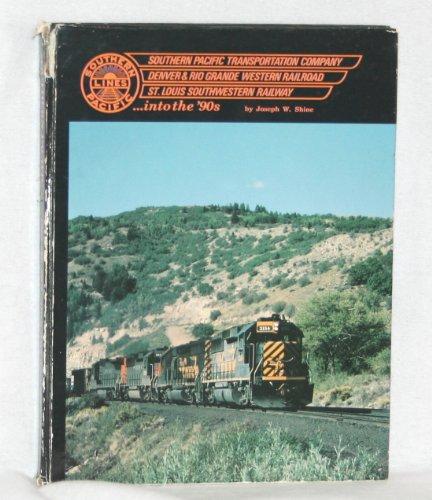 Southern Pacific Transportation Company Denver & Rio: Joseph Shine