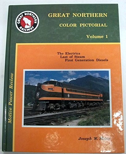 Great Northern Color Pictorial - Volume 1: Strauss Jr., John