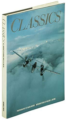 Classics : U. S. Aircraft of World: Meyer, Mark; Boyne,