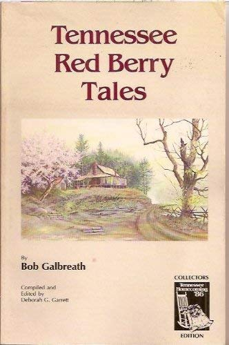 9780961691806: Tennessee Red Berry Tales