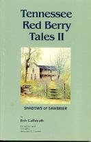 Tennessee Red Berry Tales II, Shadows of Sawbrier: Galbreath, Bob