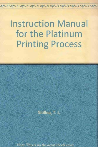 9780961692506: Instruction Manual for the Platinum Printing Process