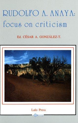 9780961694142: Rudolfo A. Anaya: Focus on Criticism