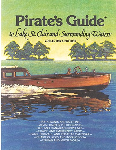9780961696306: Pirate's Guide to Lake St. Clair & Surrounding Waters