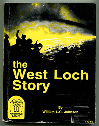 9780961696405: The West Loch Story: Hawaii's Second Greatest Disaster in Terms of Casualties