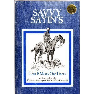 Savvy Sayins: Lean and Meaty One-Liners: Alstad, Ken