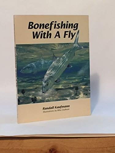 9780961705961: Bonefishing With a Fly