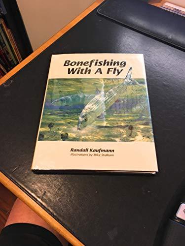 Bonefishing With a Fly: Kaufmann, Randall