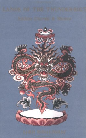 9780961706661: Lands of the Thunderbolt: Sikhim Chumbi and Bhutan