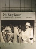 9780961710101: No Easy Roses: A Look at the Lives of City Teenagers