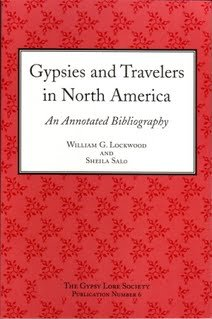 Gypsies and Travelers in North America: An Annotated Bibliography (Publication, No. 6): Lockwood, ...