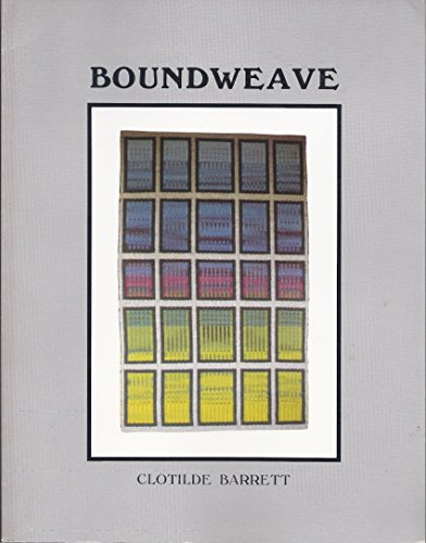 9780961710804: Boundweave