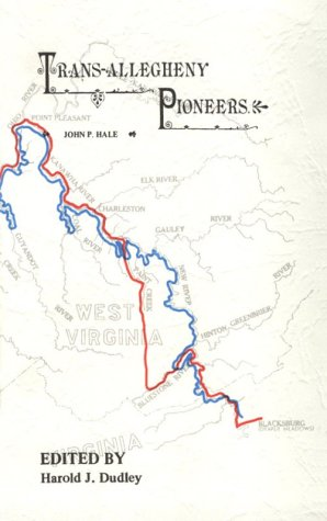 9780961714628: TRANS-ALLEGHENY PIONEERS Historical Sketches of the First White Settlements West of the Alleghenies