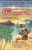 Don't Let The Gerosofers Bite!: Basso, Bob