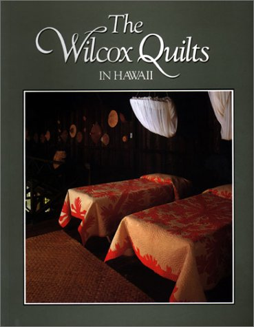 The Wilcox Quilts in Hawaii