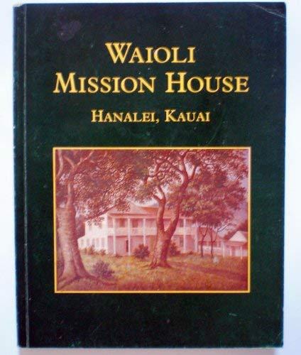 Waioli Mission House: Riznik, Barnes