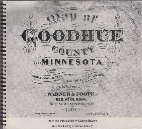 9780961719722: Map of Goodhue County, Minnesota, 1877