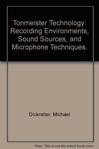 9780961720018: Tonmeister Technology: Recording Environments, Sound Sources, and Microphone Techniques.