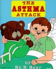 9780961721824: The Asthma Attack by Bo B. Bear