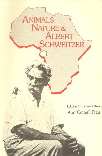 9780961722517: Animals, Nature, and Albert Schweitzer
