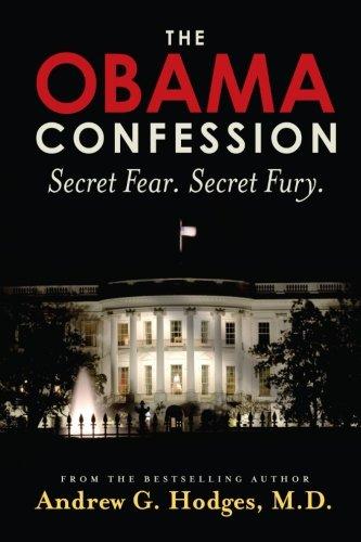 9780961725549: The Obama Confession: Secret Fear. Secret Fury.