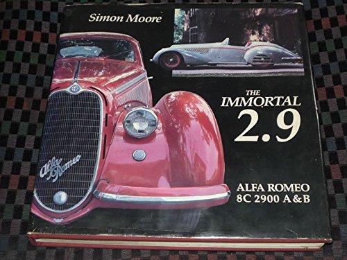 9780961726607: Immortal 2.9: Alfa Romeo 8C 2900 A&B