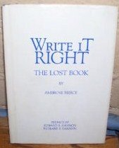 Write It Right: A Little Blacklist of Literary Faults: Bierce, Ambrose