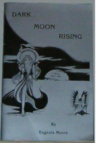 9780961728472: Dark Moon Rising