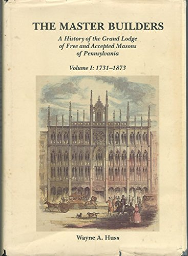 Master Builders: A History of the Grand: Huss, Wayne A.