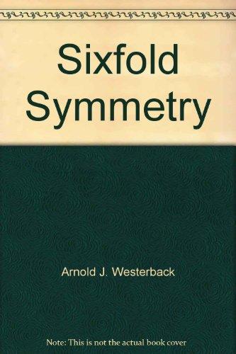 9780961735401: Sixfold symmetry
