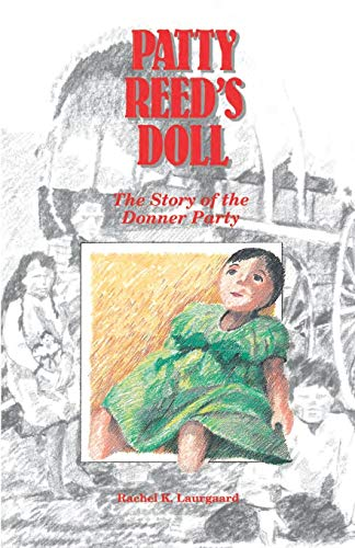 9780961735722: Patty Reed's Doll: The Story of the Donner Party