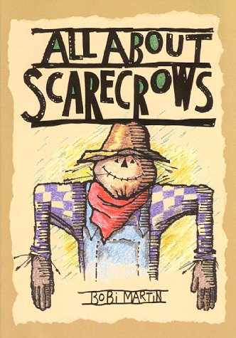 9780961735753: All About Scarecrows