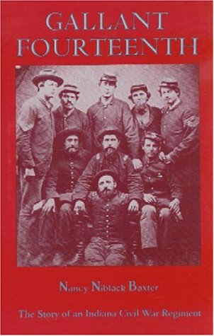 9780961736781: Gallant Fourteenth: The Story of an Indiana Civil War Regiment