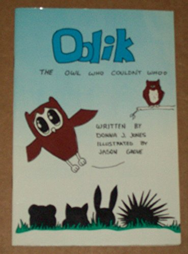 9780961738204: Oolik: The Owl Who Couldn't Whoo
