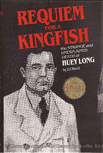 Requiem for a Kingfish: Reed, Ed