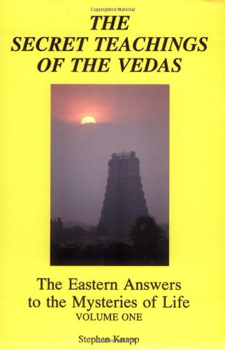 9780961741013: 001: Secret Teachings of the Vedas: Eastern Answers to the Mysteries of Life