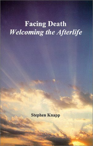 9780961741075: Facing Death: Welcoming the Afterlife