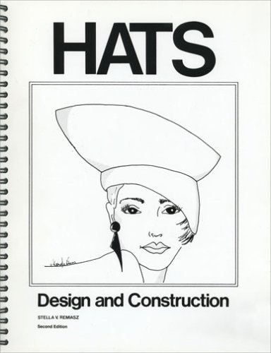 9780961741402: Hats Design and Construction