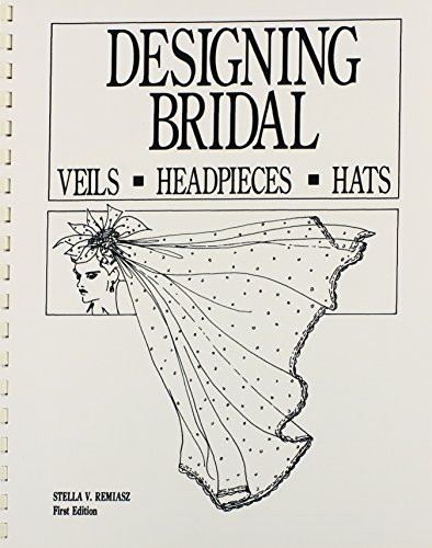 9780961741419: Designing Bridal Veils, Headpieces, and Hats