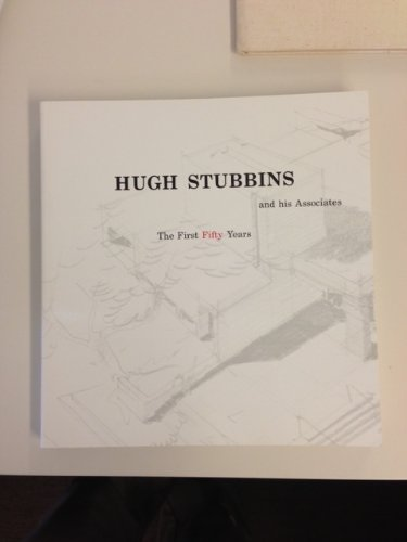 9780961741617: Hugh Stubbins and his associates: The first fifty years