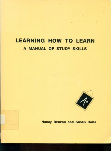Learning how to learn: A manual of study skills: Benzon, Nancy