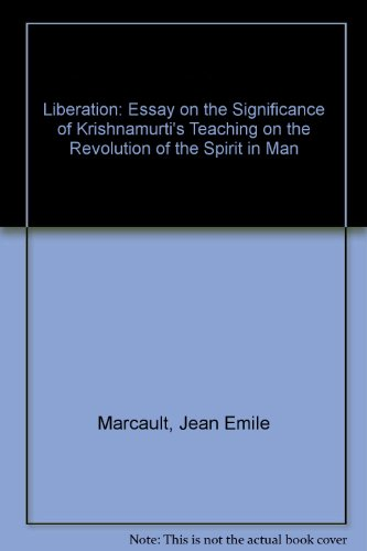 Thesis For Argumentative Essay Examples Liberation Essay On The Significance Of Krishnamurtis Teaching On The  Evolution Of The Spirit Persuasive Essay Samples For High School also English Essays For Students Liberation Essay On The Significance Of Krishnamurtis Teaching On  Sample Narrative Essay High School