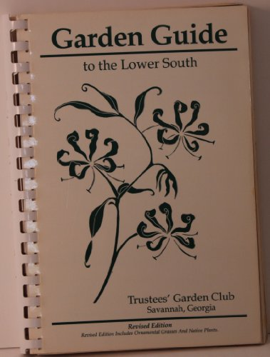 9780961750800: Garden Guide to the Lower South